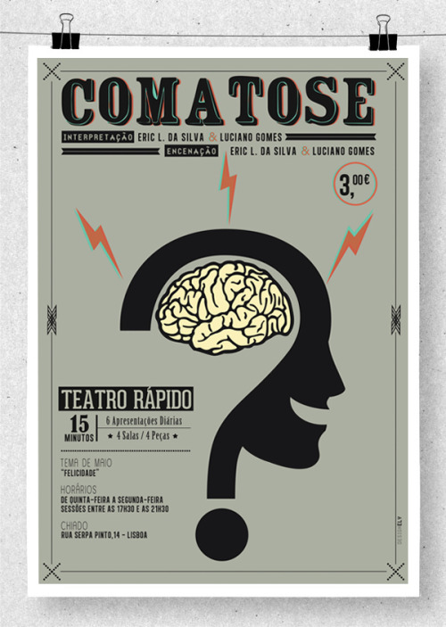 "PERSONAL PROJECT_ Poster "" COMATOSE"" at Teatro Rápido YEAR _2012 TOOLS _Photoshop, Illustrator"