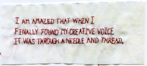"""Creative Voice."" Text by Sandy Denarski. Embroidery on fabric. 2013. 2.25"" x 5.25""."
