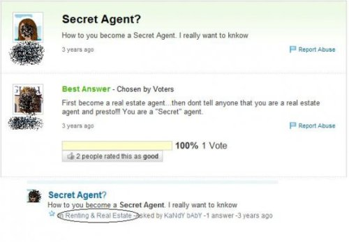 How to be a Secret Agent Step 1: Ask on Yahoo