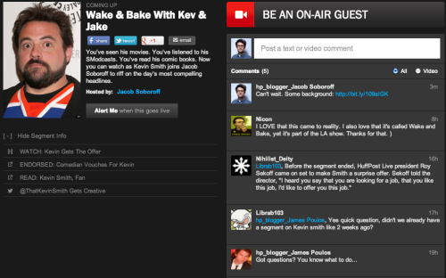 No joke. Wake & Bake With Kev & Jake debuts Monday on HuffPost Live hosted by Kevin Smith and yours truly.  Get the conversation started now and leave a video comment to be an on-air guest.