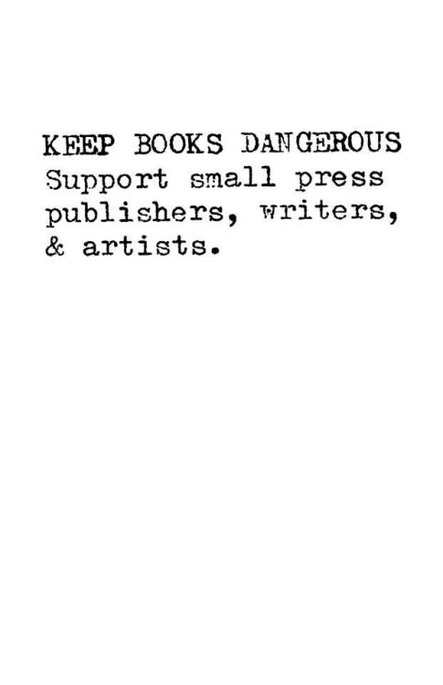laneymcmann:  Keep books dangerous