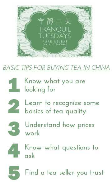 "Basic Tips for Buying Tea in China Know what you are looking for The most important thing when buying tea is to know as specifically as possible what you are looking for.  If you know what you want, you can keep the seller focused on finding you what you are looking for instead of what they want to sell you (based on what they think foreigners like or whatever they can make the most profit from either because the tea is low quality, overpriced, or a combination of both).  Do you want a floral green tea, a lightly sweet white tea, a pu'er tea cake, or a black tea similar to teas drunk in Europe and America? Being as specific as possible will help.  For example, I want a ""qimen black tea"" is better than ""black tea"" and of course even better than ""normal tea."" (I have heard that before!) Knowing how much you want to spend up front is also helpful.  In most Chinese tea stores, they will have different grades of the same tea. So if you said you were looking for a ""qimen black tea"", they can probably show you ""qimen black teas"" from at least three different price points. Learn to recognize some basics of tea quality You want to look for whole leaves that are as intact and fresh as possible.  Lots of broken pieces, stems, and twigs are a sign of low quality tea.  You also want to smell the batch to see if you detect any ""off"" smells.  In general, you want to find un-scented teas because usually Chinese tea producers reserve the lowest quality teas to scent and mask the low quality.   Also, tea blends are not in China's tea tradition. Understand how prices work In most Chinese tea shops, teas are stored in canisters with prices on the canisters listed per 500g and you buy tea in quantities of 50g (a liang).  So whatever the price on the canister, just divide by 10 and you have the basic price.  50g is plenty of tea for a gift or for yourself to drink. Teas in the 800-1000RMB/500g range should be really good, which means you should be able to buy some GREAT tea for 80-100 RMB. Know what questions to ask The three most important aspects that distinguish different types of teas from each other are: terroir, cultivar, and processing method.  You should be able to ask the tea seller questions regarding these three aspects and if they can't answer them, that is a big red flag! Another key question is to ask when a tea was harvested.  Some teas are better in the spring harvest and others during the fall harvest. Knowing when a tea was harvested also tells you about the freshness of a tea.   Except for teas prized for their aged qualities, ideally you would drink a tea within a year of its harvest date. Other illuminating questions are the sellers relationship with the tea producers, suggestions for how to brew the tea, why the seller likes or suggests this tea, and what the difference is among the various grades of the same tea. Find a tea seller you trust In the end, the most important thing for all the elements above is buying from a tea seller you trust.  Obviously, there is no point in asking questions to someone you don't trust anyways. Tea in China is a vast, deep, and complex subject that can at times be overwhelming—but it doesn't have to be!  A trusted tea seller should be like a great guide navigating you through all the complexities with ease. In China, you have access to some of the world's best and freshest teas that are prized for their natural flavors.  In Beijing in particular, you have access to most of China's wide varieties of teas from all over the country and working with a tea seller you trust, you should be able to find whatever tea you are looking for. You can spend a lifetime learning about tea and still just scratch the surface.  In the end, the best way to learn about tea is to drink a lot, explore, try new things and experiment with brewing and what you like.  Finding a tea seller you can partner with and trust is crucial for your exciting journey of tea discovery, taste, and learning! __________________________________________________________ If you enjoyed this article, sign up for Tranquil Tuesdays' newsletter to  Explore the stories behind each of Tranquil Tuesdays teas and teaware Travel with Tranquil Tuesdays seeking the best teas and teaware in China Learn the historical and cultural elements that make Chinese tea and teaware so unique Sign up for Tranquil Tuesdays' newsletter now!"