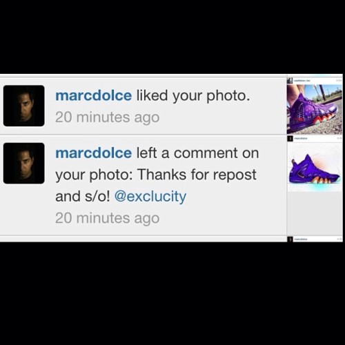"Yet another reason why we support our boy Marc he is always supporting and S/O Exclucity. Where does he find the time!!! Lol.    Hey @castleton_inc check it out @marcdolce ""liked"" your on feet pic, dude you made it to the big times now. Get a frame. Lol"