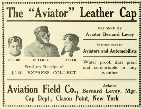 "~ Aeronautics magazine,  May 1911""Specially made for Aviators and Automobilists"""