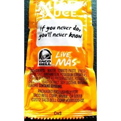 Wise word from some #taco#sauce#tacobell#iguess