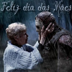 #FelizDiadasMães #jason #fridaythe13th #happymothersday #trilhadomedo