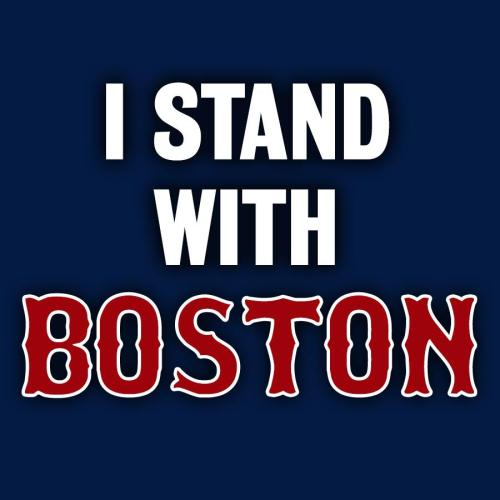 Stand with BostonAs reports of the dead now rising and one eight...