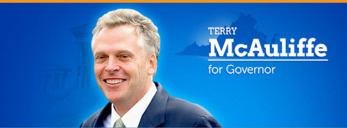 Terry McAuliffe for Governor Facebook | Twitter | Donate Virginia Democrat Terry McAuliffe is a businessman, entrepreneur, and Democratic Party leader from Fairfax County. For over 30 years, Terry has been fighting to create jobs, improve health care and education, and build a better future. The youngest of four boys, Terry knew he would need to pay his own way through college so, at age 14, he started a business—the first of many successful businesses he would create throughout his life. At the age of 30, he was elected chairman of a struggling community bank that was on the verge of liquidation, and he turned it around. Later he took over and saved a large home building company that was on the brink of bankruptcy. Terry has also been active as a volunteer for Democratic candidates and causes. He served as Chairman of the Democratic National Committee where he brought his pragmatic, businessman's approach to politics. As DNC Chairman, Terry increased grassroots outreach with supporters, got the Party out of debt, and invested in new technology. He has also served as a vocal advocate for working families across the country and Democratic Party principles, like fighting to end our nation's reliance on foreign oil and develop renewable energy sources that are better for the environment and can create good jobs. Terry has traveled to every corner of the commonwealth, listening to Virginians, and sharing his vision about how to grow the economy, create more jobs, and decrease the cost of living. As Governor, Terry will build on the progress and leadership of Mark Warner and Tim Kaine – Governors who brought business and executive experience to Richmond, but who also knew that not every good idea comes out of Richmond. Terry would bring that same kind of experience to leading Virginia. Over the years, Terry has worked with people from all walks of life and different political stripes. In business and in politics, he's been guided by his commitment to putting people first. Nearly 20 years ago, Terry and his wife Dorothy chose Virginia as their home. They live with their five children in Fairfax County, where they attend St. Luke Catholic Church. Terry is a lifetime member of the NAACP, and the McAuliffes are also active in and supportive of community and charitable groups, including Catholic Charities, McLean Little League, The Make-A-Wish Foundation, The Epilepsy Foundation, The Martin Luther King Jr. National Memorial Foundation, and Knock Out Abuse. Facebook | Twitter | Donate