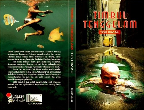 tokrimau:  Buy this book. Timbul Tenggelam by Tok Rimau. Kuala Lumpur International Bookfair. PWTC. Malaysia. Dubook Press booth. For online sale, contact gerobok.bukuATgmail.com