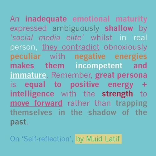 Quotes by Muid Latif on Self empowerment & how to strengthen our emotional intelligence #selfreflection