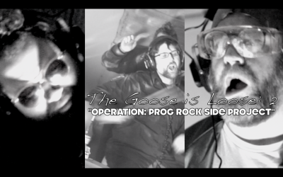 "The Goose is Loose: 2 ""Operation Prog Rock Side Project"" comin' 5.12.12"