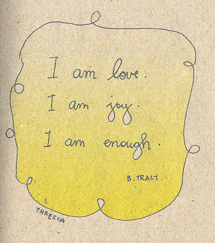 thresca:  I am enough.