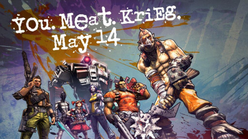 Borderlands 2 ~ Krieg the Psycho Bandit, will be available on May 14th  exCiTeD tO mEAT NEw FrIEnDs sOon twitter.com/ECHOcasts/stat… — KRIEG (@ECHOcasts) May 6, 2013