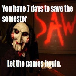 9gag:  End of semester? Let the games begin.