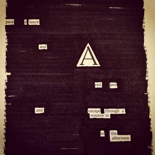 "newspaperblackout:  ""Self-editing,"" a newspaper blackout by Austin Kleon"