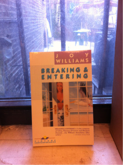STAFF PICK (15% OFF!) - Breaking and Entering by Joy Williams Read this book if you like dogs with blue eyes, if you like snooping through medicine cabinets, if you like taking things just a little bit too far. (Eleanor)
