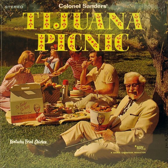 excitingsounds:  Colonel Sanders' Tijuana Picnic ~ promotional record for Kentucky Fried Chicken