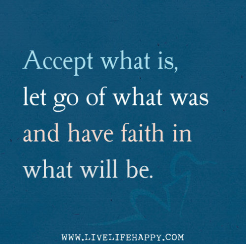 quotes-4u:  Accept What Ishttp://quotes-4u.tumblr.com/