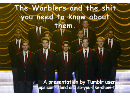 officialtitties:  The warblers and all the shit you must know about them.