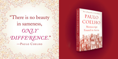 How do you define beauty? Paulo Coelho had a few ideas on the subject in his new novel, Manuscript Found in Accra, out next week.
