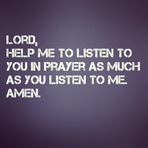 Teach me how to listen #listen #god #jesus #pray #amen