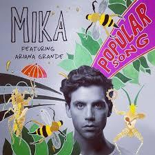 [Music] MIKA ft. Ariana Grande - Popular SongMika may not always have the most meaningful of lyrics, but his songs are always so much fun!
