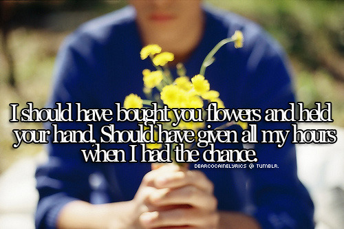 dearcocainelyrics:  When I Was Your Man ; Bruno Mars .
