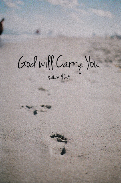 spiritualinspiration:  Even to your old age and gray hairs I am he, I am he who will sustain you. I have made you and I will carry you; I will sustain you and I will rescue you. ( Isaiah 46:4)