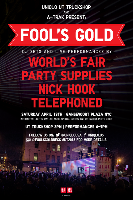 Tomorrow World's Fair will headline the Fool's Gold/UNIQLO UT Truckshop from 3pm to 9pm. This event is completely free. I encourage y'all to come fuck with us!   Saturday April 13th|Gansevoort Plaza NYC