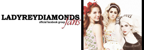 ladyreydiamonds-fans:  ladyreydiamonds-fans:  HI GUYS!  We just open the fb group of our blog. If you are interested to be a part of a big LANA-MARINA-GAGA family, well, get it! This is the link for the group [CLICK HERE OR ON THE PIC].  Thanks to all of them that will choose to enter in the group (and sure, you can invite friends). ♥ A&C    ♥