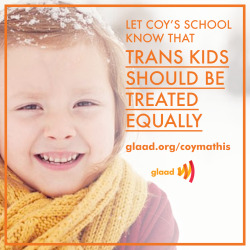 GLAAD works with trans kids like Coy to ensure they're treated equally. Help us continue the work by pitching in on GiveOUT Day: http://www.razoo.com/story/glaad