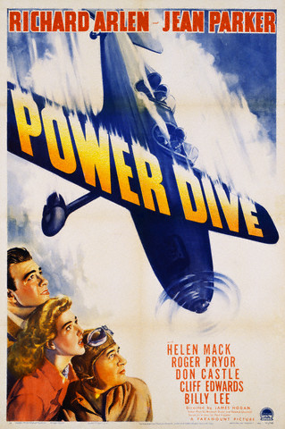 hollywoodpixperfect: Power Dive (1941) starring Richard Arlen, Jean Parker, Helen Mack, and Don Castle   .