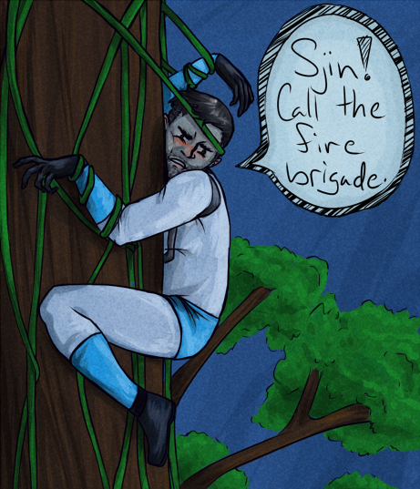 allhismen:  Sjin I'm stuck- I'm stuck in the tree. Call the fire brigade. I'm like a cat. I'm like a really sexy cat.