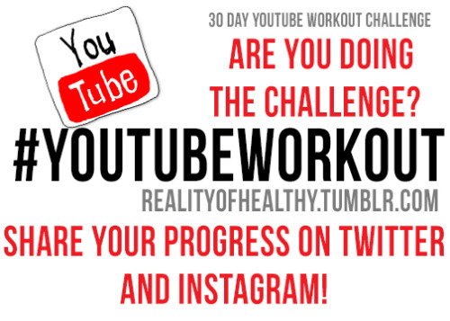 realityofhealthy:  Monday, May 13th we start the challenge! What are you doing to prepare? Take over the hashtag #youtubeworkout so I'm not the only one posting dorky photos of almonds and workout hairstyle fails.