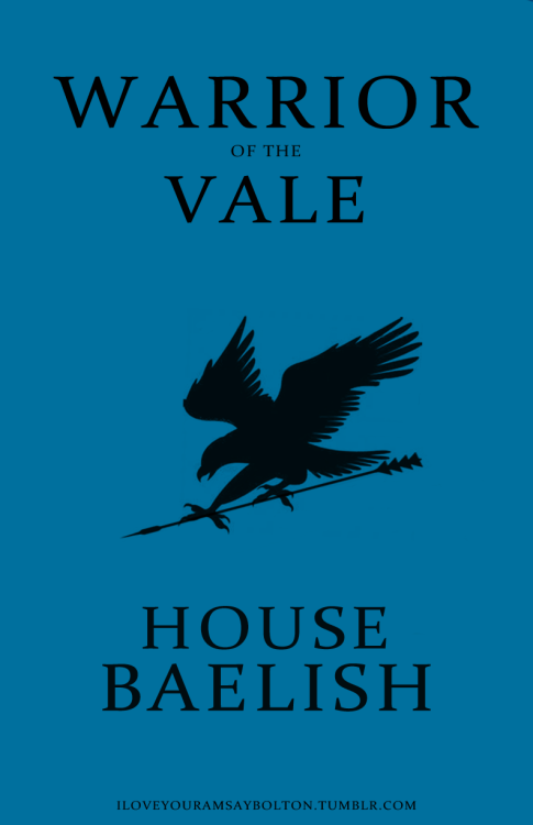 westerosrising:  Warrior of the Vale @ValeWarrior_