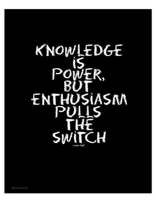 Knowledge vs. Enthusiasm