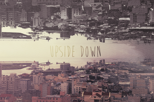 "hitrecord:  ""Upside down""  image by DiciDela  This movie looks SOOOO effing interesting.."