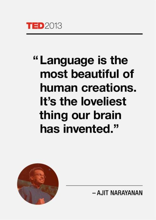 Language is the first technology invented.