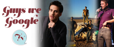 Guys we Google: Colin O'Donoghue @colinodonoghue1View Post