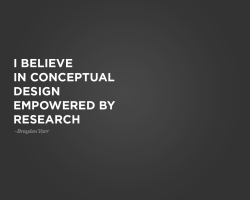 I believe in conceptual design empowered by research