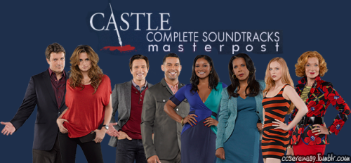 ccserena89:   Castle (2009) Soundtrack [ABC Music Lounge] (in constantly update =D) Season 1 Complete Soundtrack [4shared download] Season 2 Complete Soundtrack [4shared download] (Updated: April 02, 2013) Season 3 Complete Soundtrack [4shared download] (Updated: April 02, 2013) Season 4 Complete Soundtrack [4shared download] Season 5 Complete Soundtrack [4shared download] (Updated: April 23, 2013) Scores and themes (by Robert Duncan) [4shared download] (Updated: April 02, 2013) Promos Songs [4shared download]