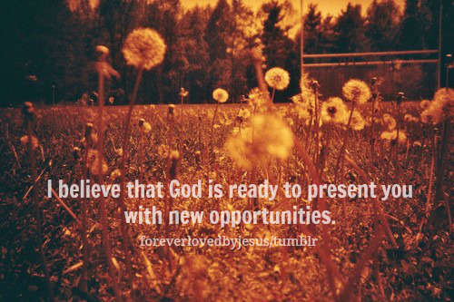 God is always opening new doors.