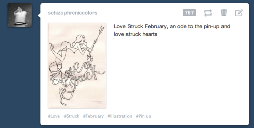 I'm kind of spazzing right now.  I posted Love Struck last friday I think and I didn't go online this whole weekend. So come Monday, and at around 2:00 pm I decide to go check on tumblr to see how Love Struck was doing and BAM! This hits me in the face. It hurt but felt really good! I would have never, by the likes of me, thought that I would get any more than a handful of likes ever! And not only that there were two girls who asked if I could give them permission to use Love Struck and make it a tattoo O_O I feel like a rockstar. *does a victory dance around the living room
