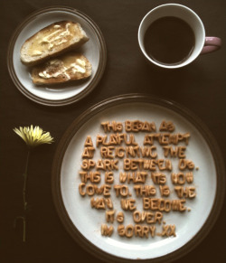 spenceralthouse:  A break-up note in breakfast cereal. Brilliant.
