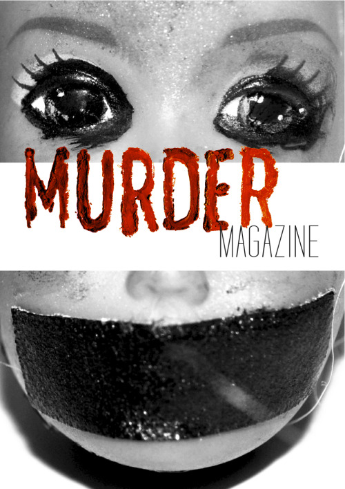 Murder Magazine CLICK on the cover to see full version