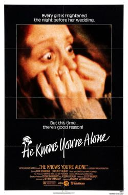 exploitingexploitation:  HE KNOWS YOU'RE ALONE 1980 Dir: Armand Mastroianni