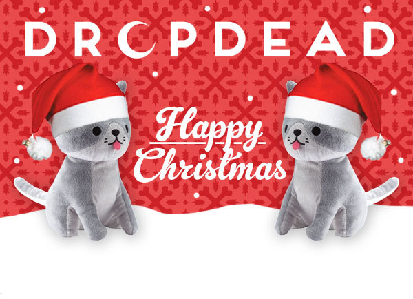 dropdeadclothing:  …from everyone here at Drop Dead!