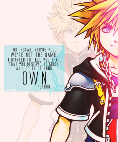"""Sora, see, that's why it has to be you."""
