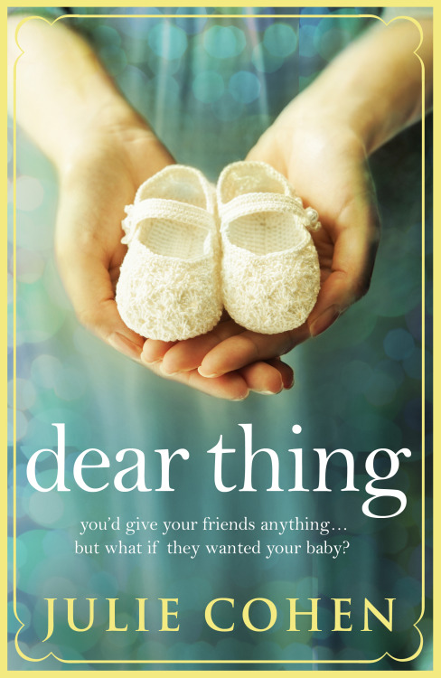 "Highly recommended Bank Holiday Reading - Dear Thing by @julie_cohen  ""This bittersweet story of friendship, heartbreak and love is impressively compelling."" said Closer magazine and they're right, it's also a thoroughly beautiful book. I should know, I've got two!  http://amzn.to/150BO5C"