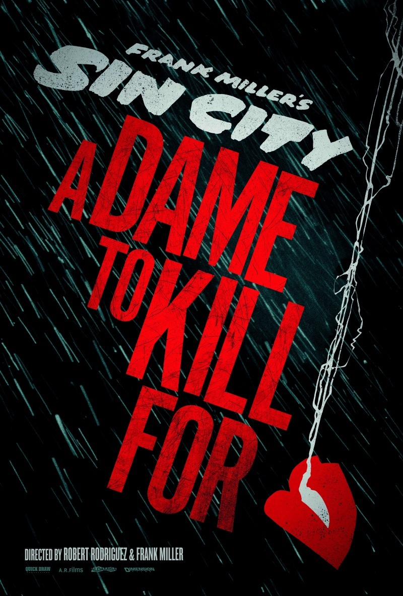 Sin City: A Dame to Kill For - October 4th, 2013 !